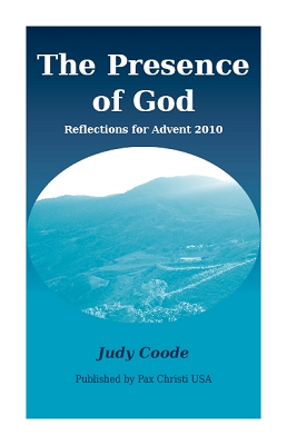 The Presence of God: Reflections for Advent 2010